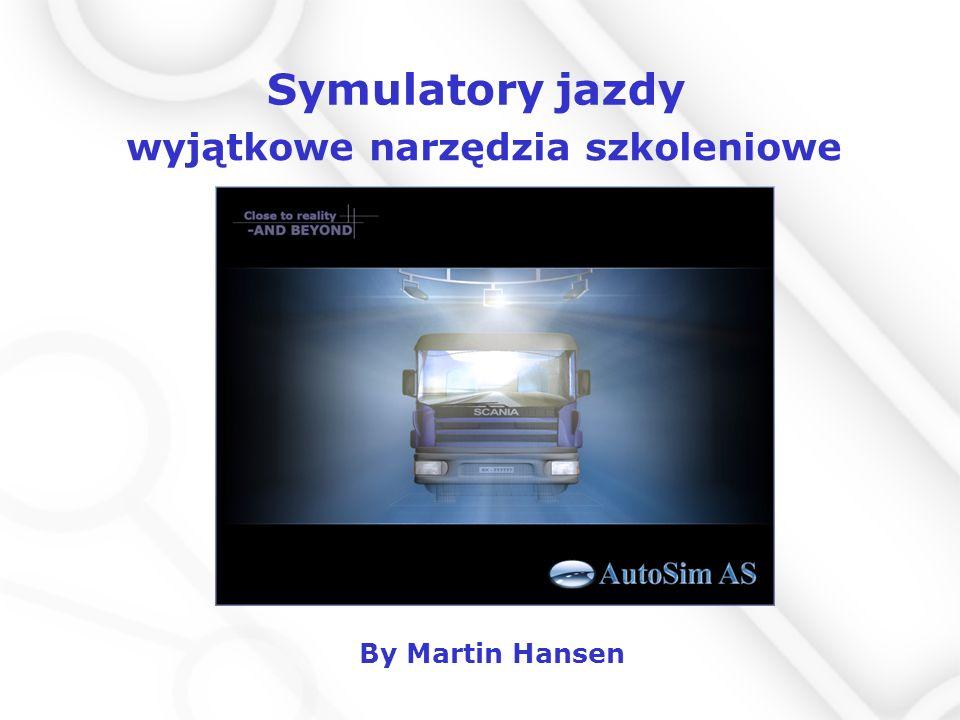 Symulatory jazdy By Martin Hansen wyjątkowe narzędzia szkoleniowe