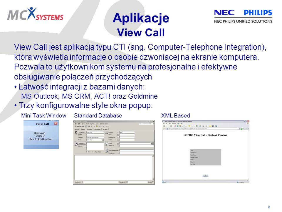 10 Aplikacje View Call View Call jest aplikacją typu CTI (ang. Computer-Telephone Integration), która wyświetla informacje o osobie dzwoniącej na ekra