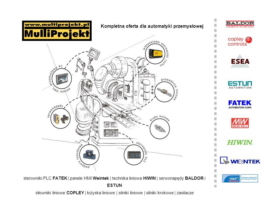 Kompletna oferta dla automatyki przemysłowej sterowniki PLC FATEK | panele HMI Weintek | technika liniowa HIWIN | serwonapędy BALDOR i ESTUN siłowniki liniowe COPLEY | łożyska liniowe | silniki liniowe | silniki krokowe | zasilacze