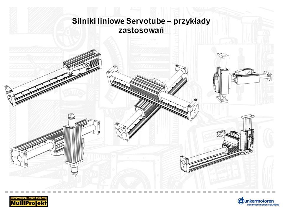 Silniki liniowe Servotube – przykłady zastosowań