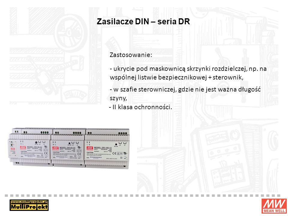 Zasilacze DIN – seria DR Zastosowanie: - ukrycie pod maskownicą skrzynki rozdzielczej, np. na wspólnej listwie bezpiecznikowej + sterownik, - w szafie