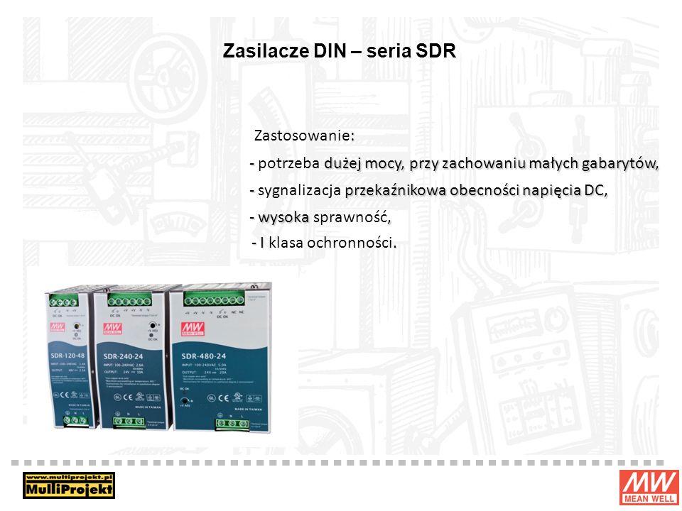 Zasilacze DIN – seria SDR : Zastosowanie: - dużej mocy, przy zachowaniu małych gabarytów, - potrzeba dużej mocy, przy zachowaniu małych gabarytów, - p