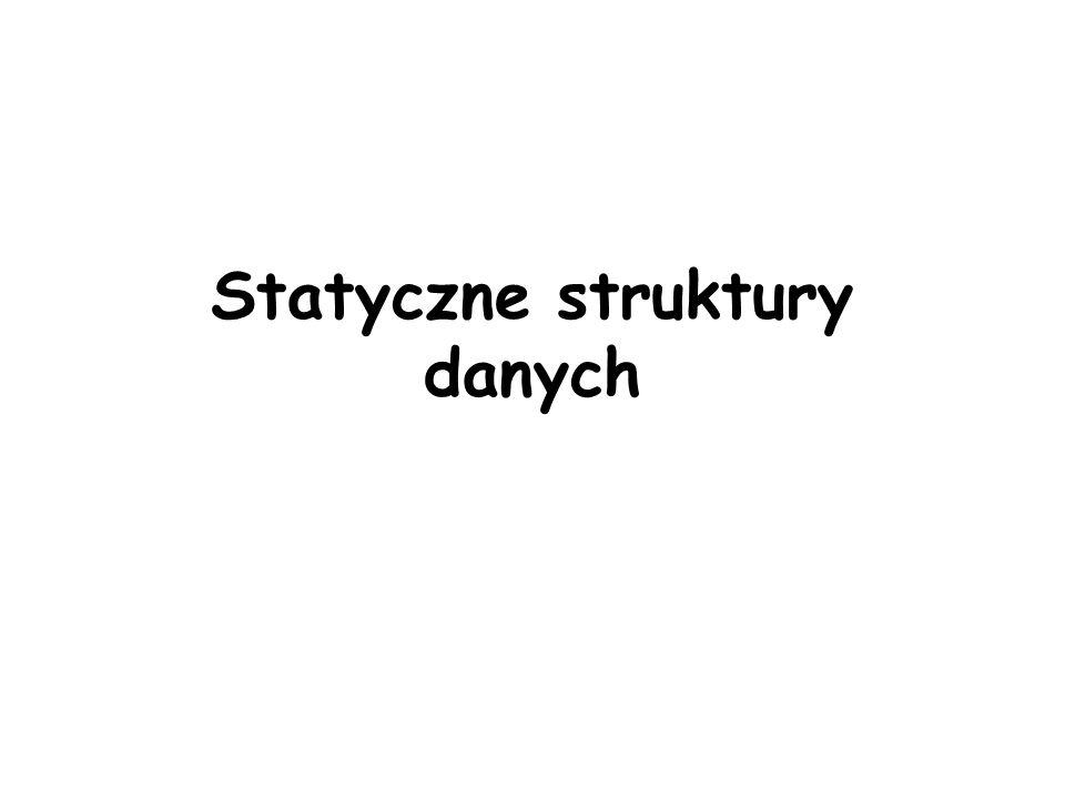 Statyczne struktury danych