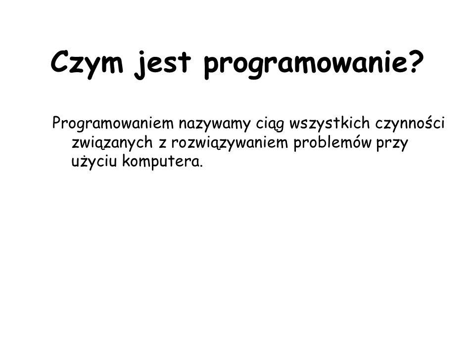 Czym jest programowanie.