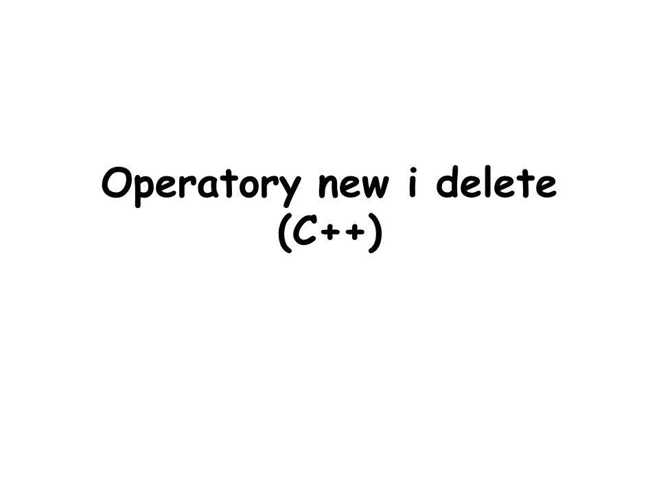 Operatory new i delete (C++)