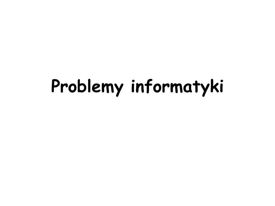 Problemy informatyki