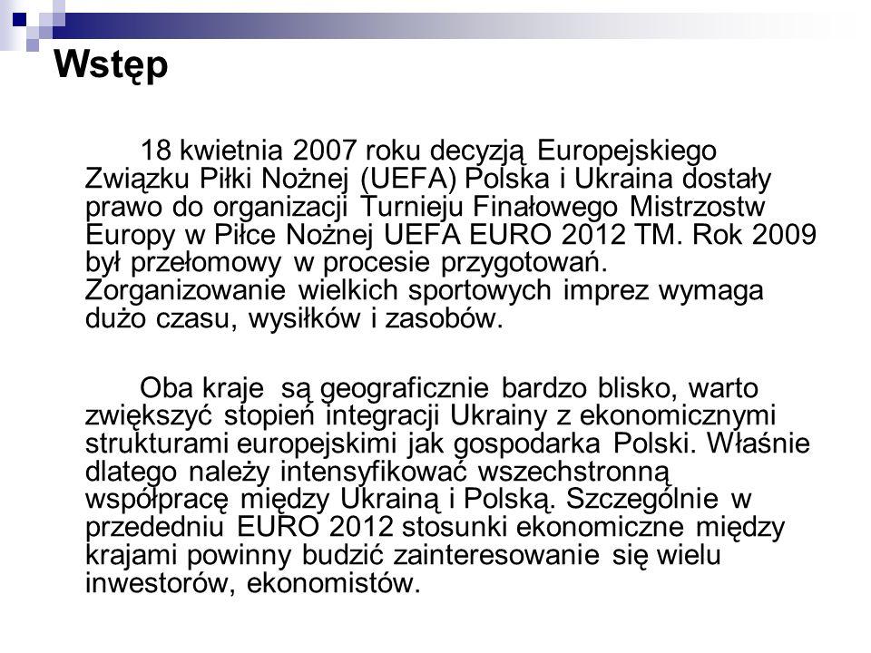 Wstęp 18 kwietnia 2007 roku decyzją Europejskiego Związku Piłki Nożnej (UEFA) Polska i Ukraina dostały prawo do organizacji Turnieju Finałowego Mistrzostw Europy w Piłce Nożnej UEFA EURO 2012 TM.
