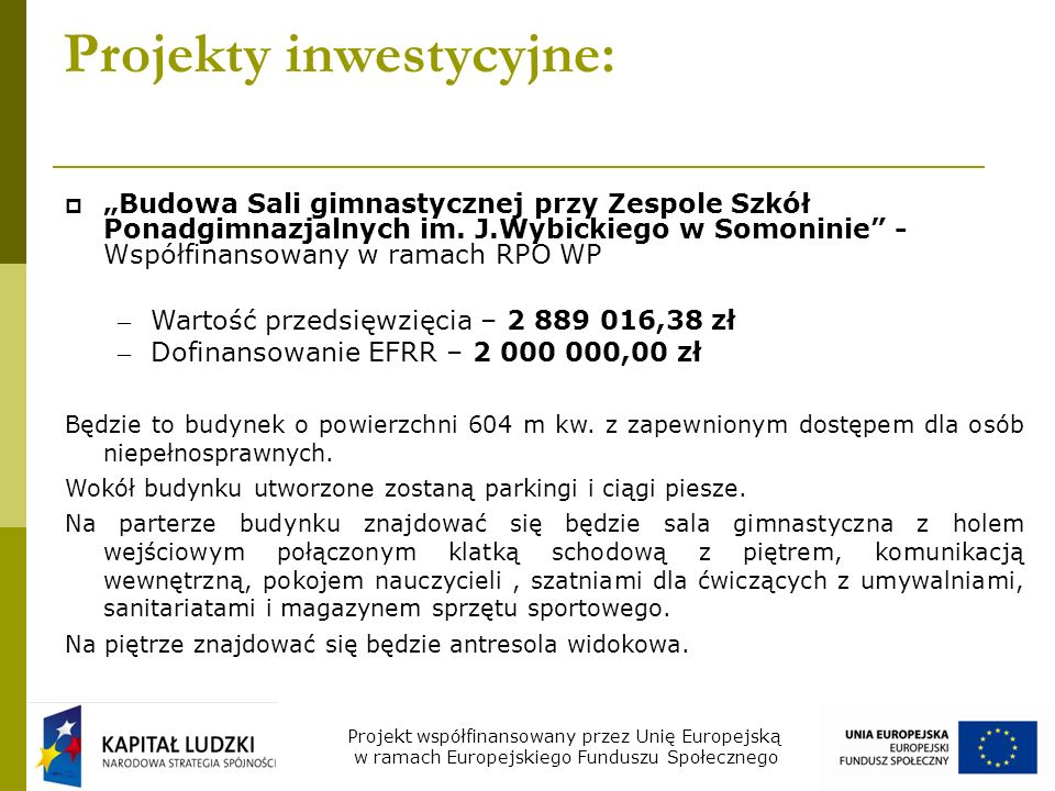 Projekty inwestycyjne: Budowa Sali gimnastycznej przy Zespole Szkół Ponadgimnazjalnych im.