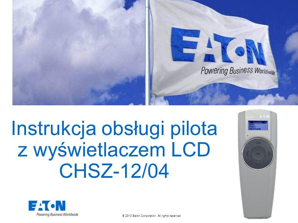© 2013 Eaton Corporation. All rights reserved. Instrukcja obsługi pilota z wyświetlaczem LCD CHSZ-12/04