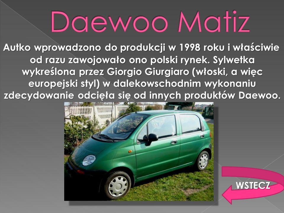 Autko wprowadzono do produkcji w 1998 roku i właściwie od razu zawojowało ono polski rynek. Sylwetka wykreślona przez Giorgio Giurgiaro (włoski, a wię