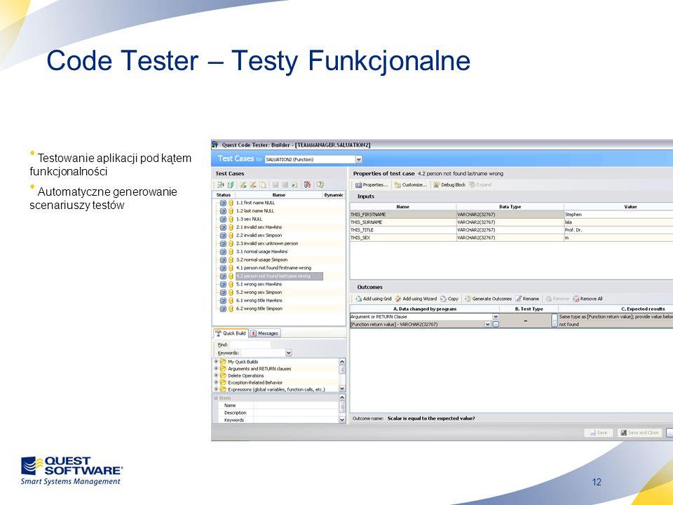 12 Code Tester – Testy Funkcjonalne Testowanie aplikacji pod kątem funkcjonalności Automatyczne generowanie scenariuszy testów