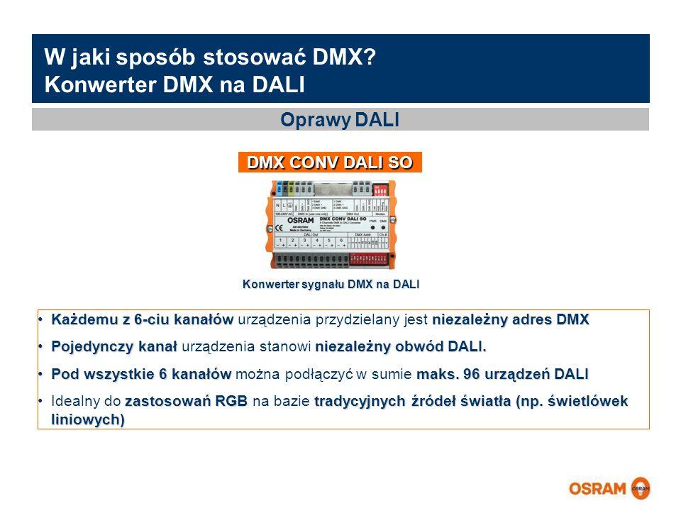 Master Presentation LMS   04.02.2011   Page 10 Master Presentation ENGLISH   Date: 04.02.2011   PL LMS MK W jaki sposób stosować DMX? Konwerter DMX na