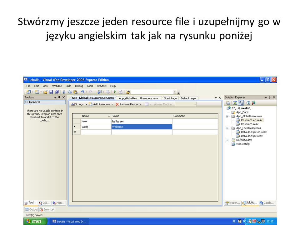 Stwórzmy jeszcze jeden resource file i uzupełnijmy go w języku angielskim tak jak na rysunku poniżej