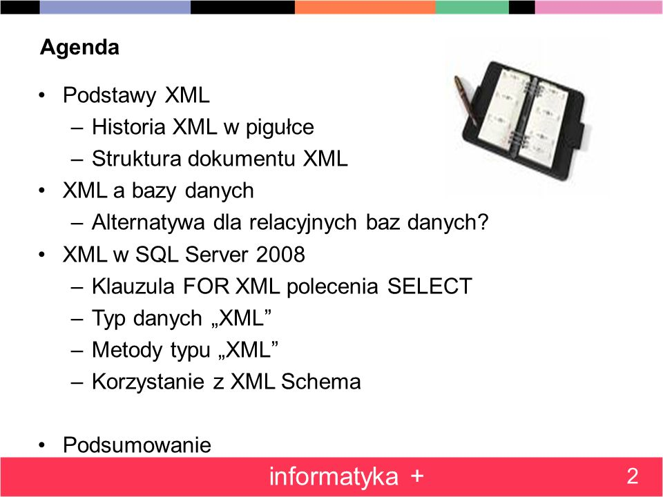 Klauzula FOR XML PATH i język XPath 43 informatyka + Przykłady wyrażeń XPath /dane/adres/email[2]/wartosc –Element wartosc drugiego elementu email będącego dzieckiem elementu adres, będacego dzieckiem elementu głównego dane //email –Elementy email występujące w dowolnym miejscu w dokumencie //adres/*/@typ –Atrybuty @typ dowolnych elementów będących dziećmi elementu adres /dane/adres/*[@typ=skype]/text() –Zawartośc tekstowa dowolnego elementu, który ma atrybut typ o wartości skype, będącego dzieckiem elementu adres, będącego dzieckiem elementu głównego dane