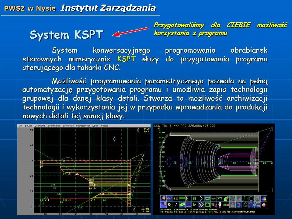 System KSPT System konwersacyjnego programowania obrabiarek sterownych numerycznie KSPT służy do przygotowania programu sterującego dla tokarki CNC. M