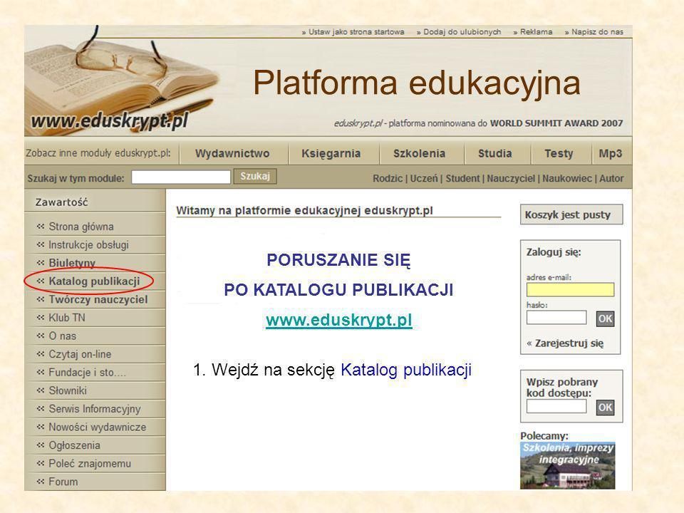 PORUSZANIE SIĘ PO KATALOGU PUBLIKACJI www.eduskrypt.pl 1.
