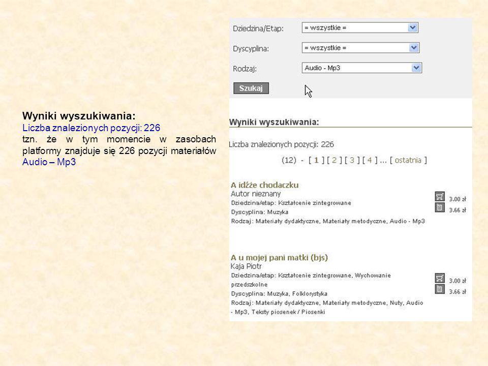 Wyniki wyszukiwania: Liczba znalezionych pozycji: 226 tzn.