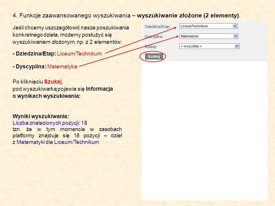 4. Funkcje zaawansowanego wyszukiwania – wyszukiwanie złożone (2 elementy).
