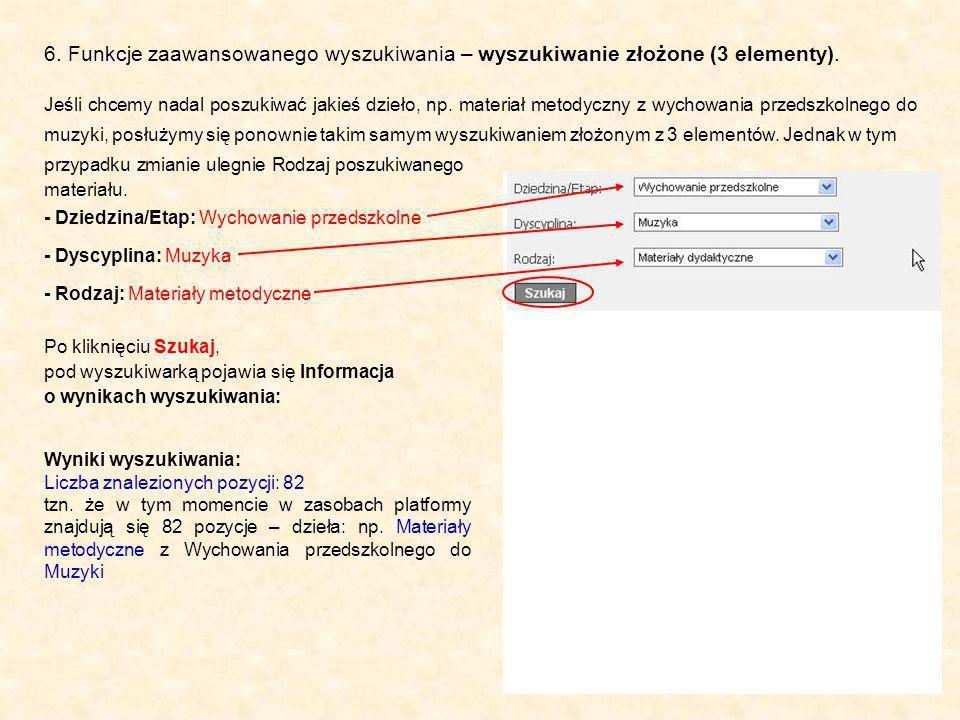 6. Funkcje zaawansowanego wyszukiwania – wyszukiwanie złożone (3 elementy).
