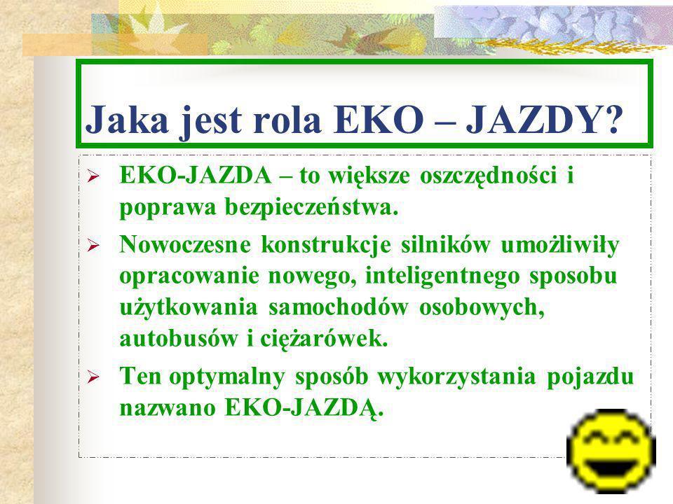 Jaka jest rola EKO – JAZDY.EKO-JAZDA – to większe oszczędności i poprawa bezpieczeństwa.
