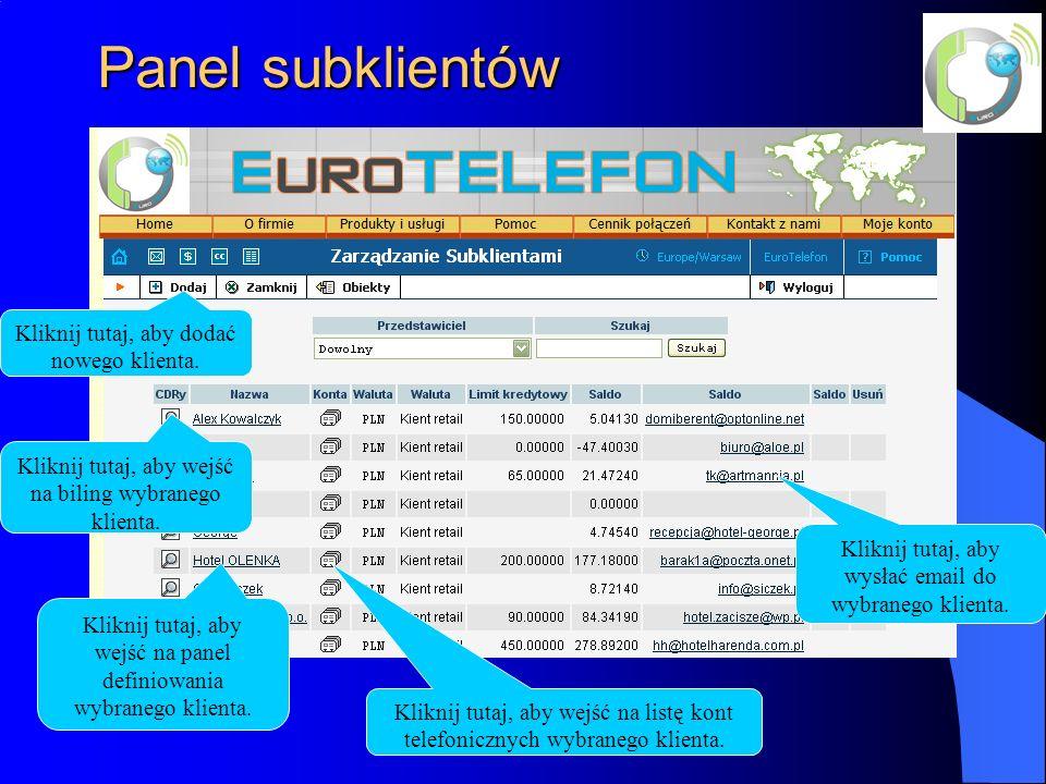 Panel subklientów Kliknij tutaj, aby dodać nowego klienta.