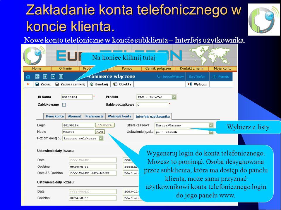 Zakładanie konta telefonicznego w koncie klienta.