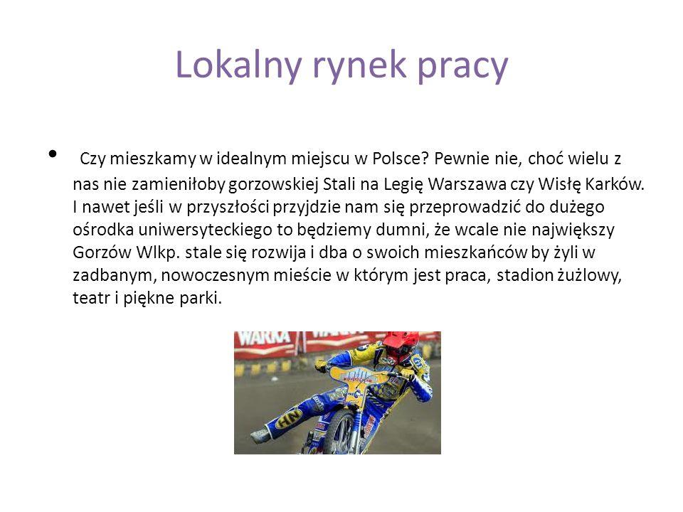 Lokalny rynek pracy Czy mieszkamy w idealnym miejscu w Polsce.