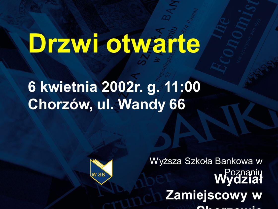 Drzwi otwarte 6 kwietnia 2002r.g. 11:00 Chorzów, ul.