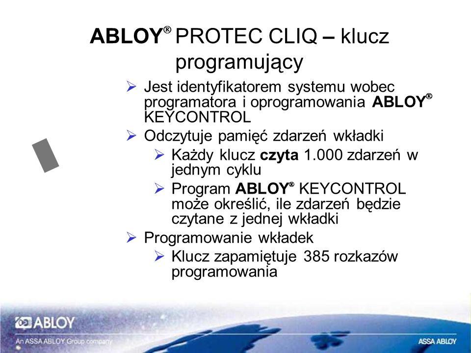 ABLOY PROTEC CLIQ – klucz programujący Jest identyfikatorem systemu wobec programatora i oprogramowania ABLOY KEYCONTROL Odczytuje pamięć zdarzeń wkła