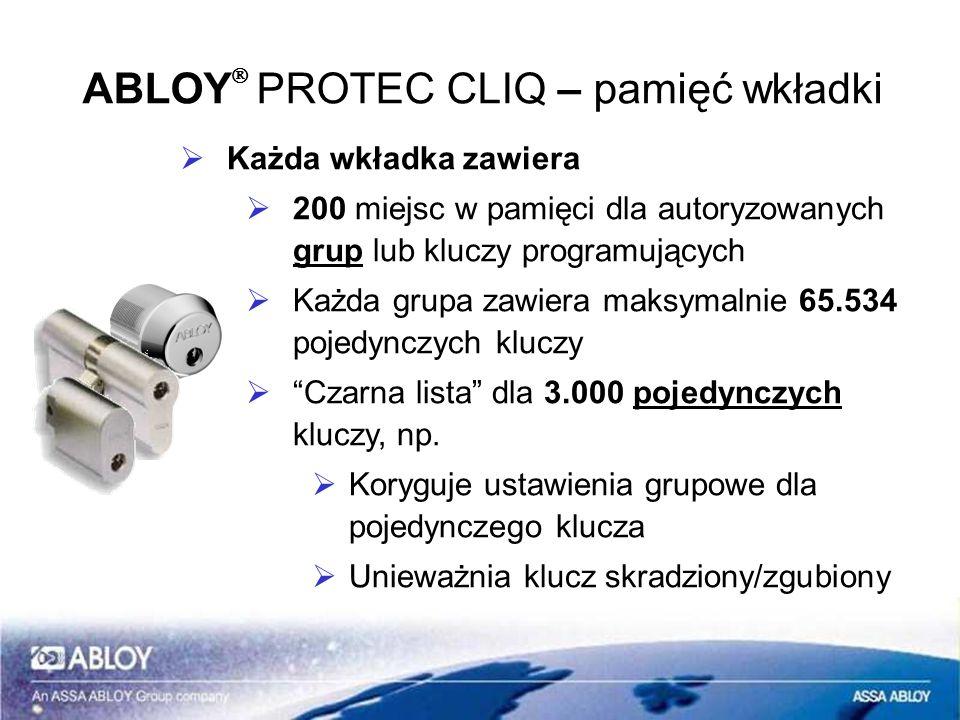 ABLOY PROTEC CLIQ – pamięć wkładki Każda wkładka zawiera 200 miejsc w pamięci dla autoryzowanych grup lub kluczy programujących Każda grupa zawiera ma