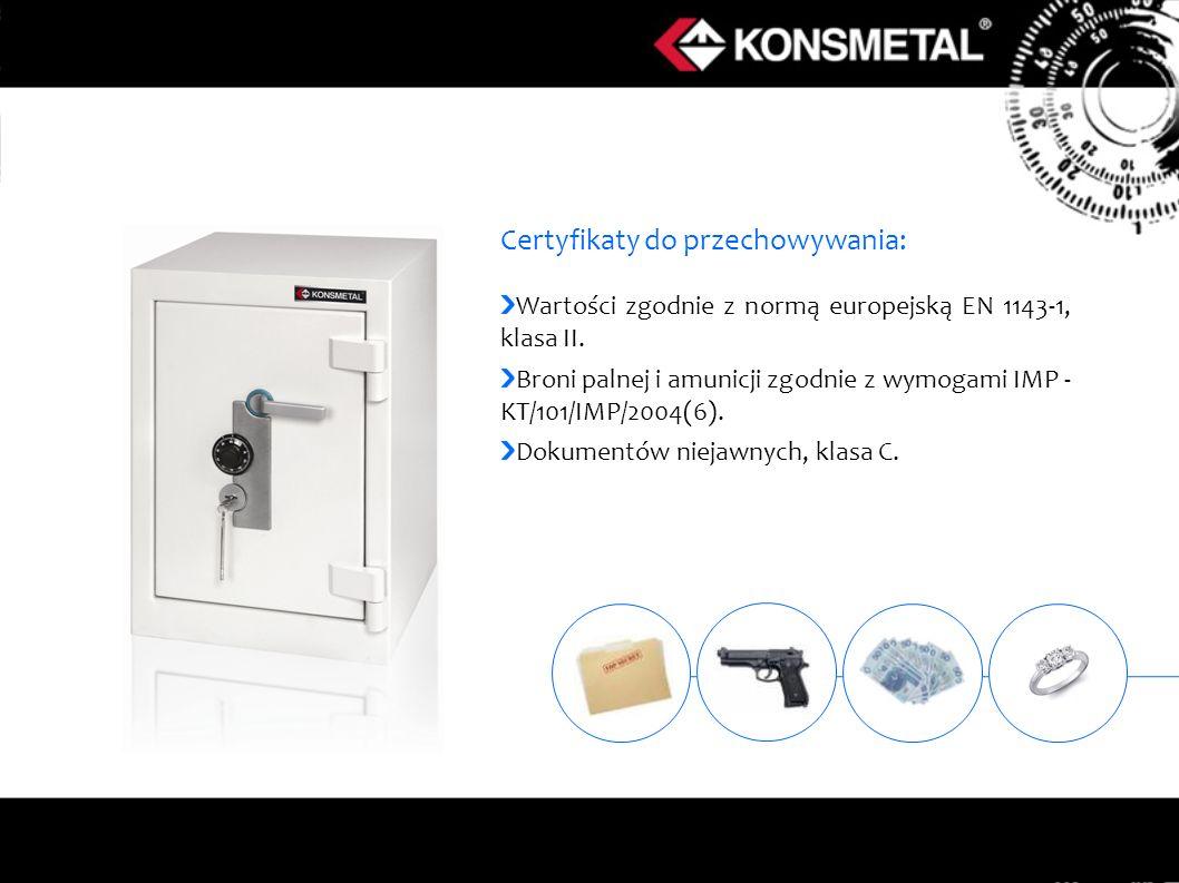 Certyfikaty do przechowywania: Wartości zgodnie z normą europejską EN 1143-1, klasa II. Broni palnej i amunicji zgodnie z wymogami IMP - KT/101/IMP/20