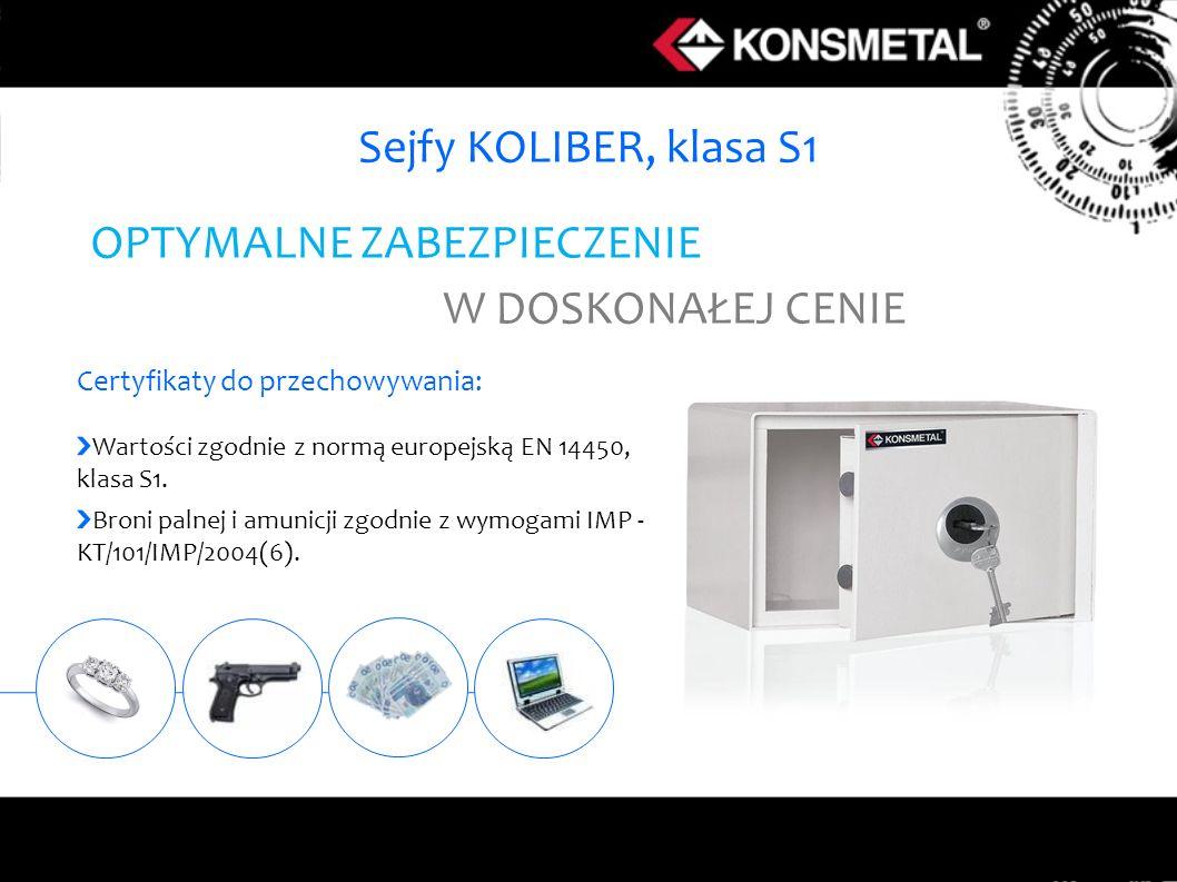 Sejfy KOLIBER, klasa S1 Certyfikaty do przechowywania: Wartości zgodnie z normą europejską EN 14450, klasa S1. Broni palnej i amunicji zgodnie z wymog