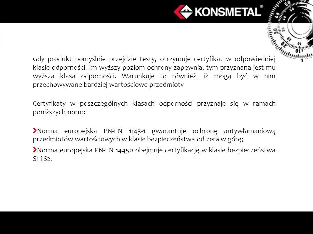 Zalety/ cechy szczególne produktu: Najkorzystniejszy na rynku stosunek ceny do jakości produktu: Prosta, ale mocna konstrukcja z blachy o grubości 3 mm (!) zapewnia bezpieczeństwo na poziomie klasy S1 wg normy europejskiej EN 14450.