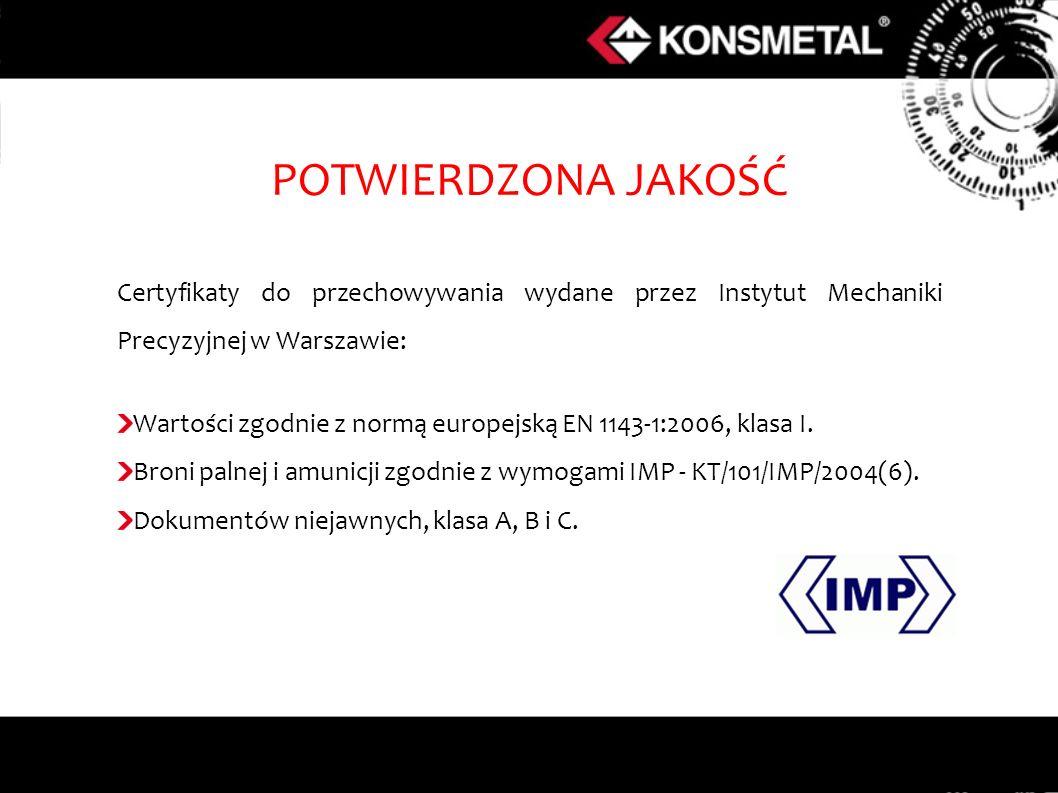 POTWIERDZONA JAKOŚĆ Certyfikaty do przechowywania wydane przez Instytut Mechaniki Precyzyjnej w Warszawie: Wartości zgodnie z normą europejską EN 1143