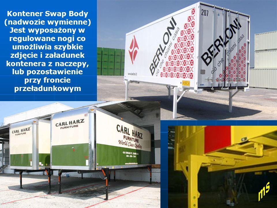 Kontener Swap Body (nadwozie wymienne) Jest wyposażony w regulowane nogi co umożliwia szybkie zdjęcie i załadunek kontenera z naczepy, lub pozostawienie przy froncie przeładunkowym