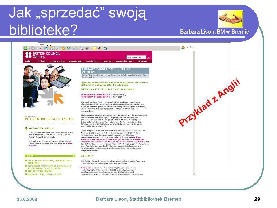 Barbara Lison, BM w Bremie 23.6.2008 Barbara Lison, Stadtbibliothek Bremen 29 Jak sprzedać swoją bibliotekę.