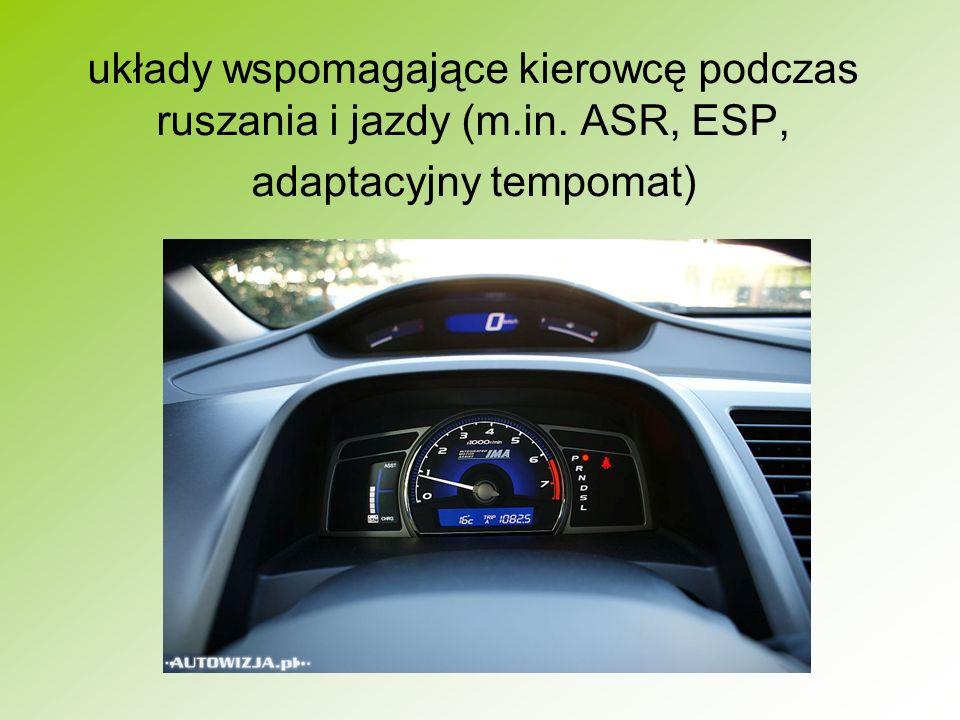 układy wspomagające kierowcę podczas ruszania i jazdy (m.in. ASR, ESP, adaptacyjny tempomat)
