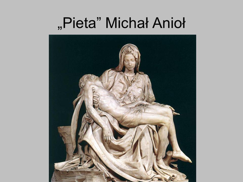 Pieta Michał Anioł