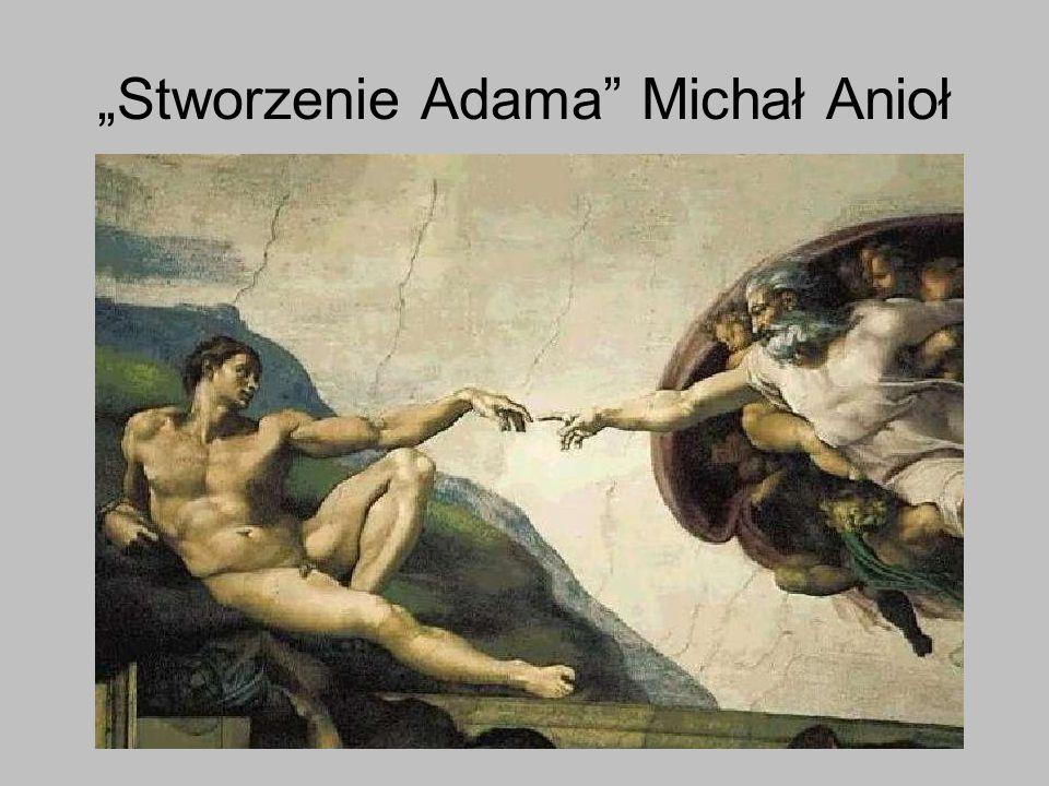 Stworzenie Adama Michał Anioł