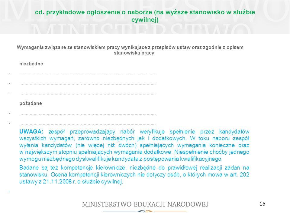 cd. przykładowe ogłoszenie o naborze (na wyższe stanowisko w służbie cywilnej) Wymagania związane ze stanowiskiem pracy wynikające z przepisów ustaw o