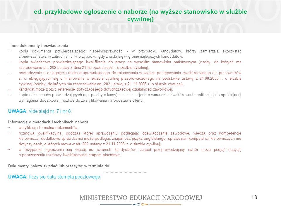 cd. przykładowe ogłoszenie o naborze (na wyższe stanowisko w służbie cywilnej) Inne dokumenty i oświadczenia kopia dokumentu potwierdzającego niepełno