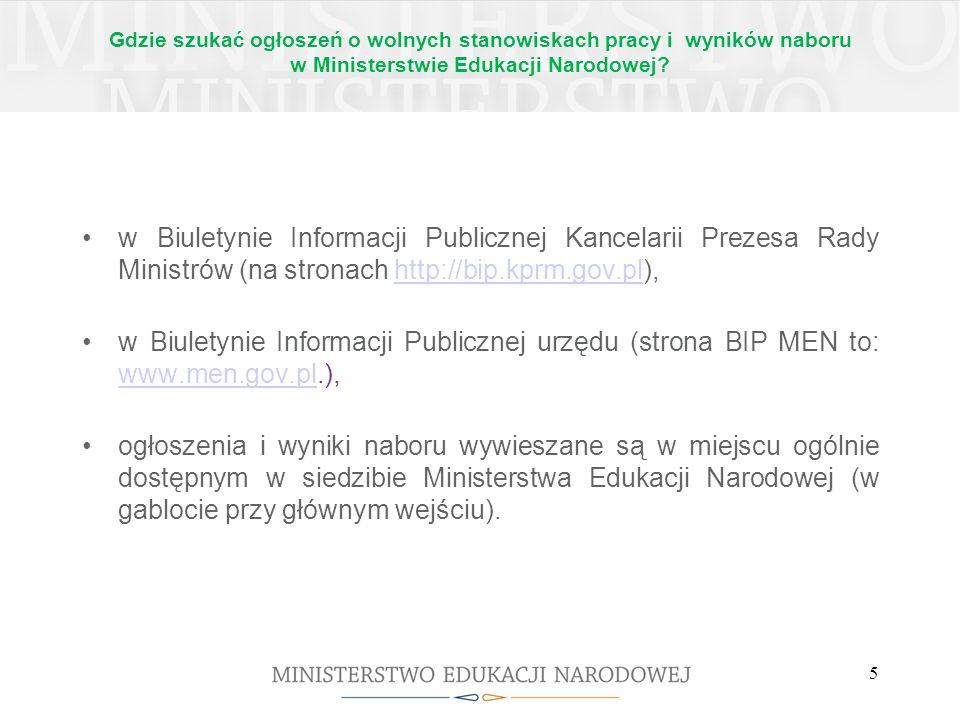 Dodatkowe informacje o naborze, które należy wziąć pod uwagę podczas aplikowania na wolne stanowisko pracy (w tym w kontekście niepełnosprawności) złożenie oferty w odpowiedzi na konkretne ogłoszenie o naborze, UWAGA: należy pamiętać o wpisaniu treści dopisku załączonego w ogłoszeniu, np.: specjalista BA/WRP/3, złożenie aplikacji w oznaczonym terminie (w MEN decyduje data stempla pocztowego), UWAGA: złożenie ofert po wskazanym w ogłoszeniu terminie skutkuje niezakwalifikowaniem się do kolejnych etapów.