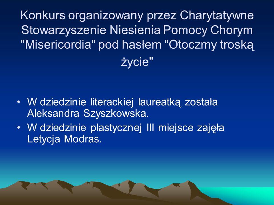 Konkurs organizowany przez Charytatywne Stowarzyszenie Niesienia Pomocy Chorym