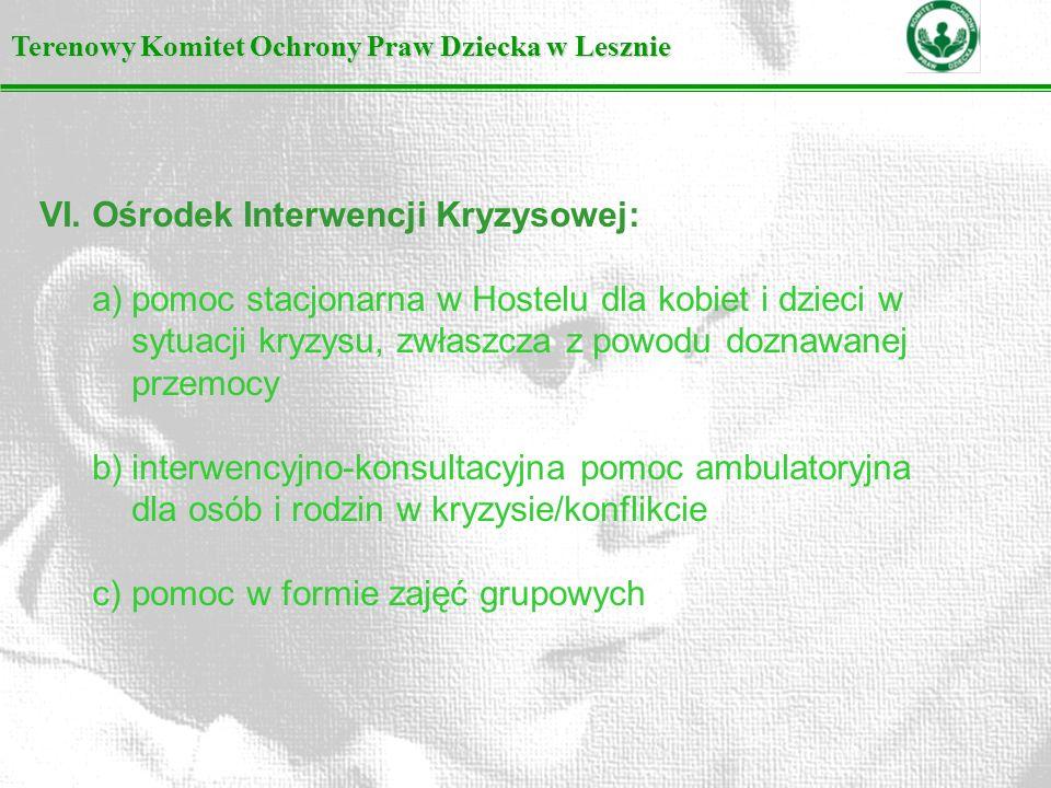 Terenowy Komitet Ochrony Praw Dziecka w Lesznie VI.