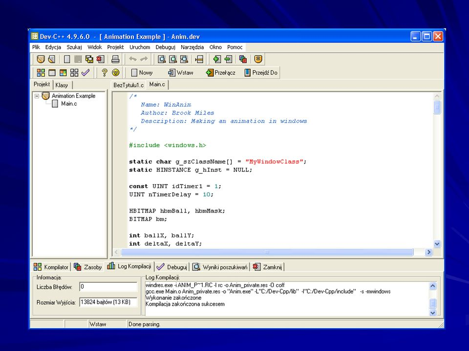 September 28 2002 : Dev-C++ 5 Beta 6 (4.9.6.0) PC FORMAT Listopad 2002 CD#27 Kompilator Dev C++ http://katodl.mt.polsl.gliwice.pl/www/C++.html Strona
