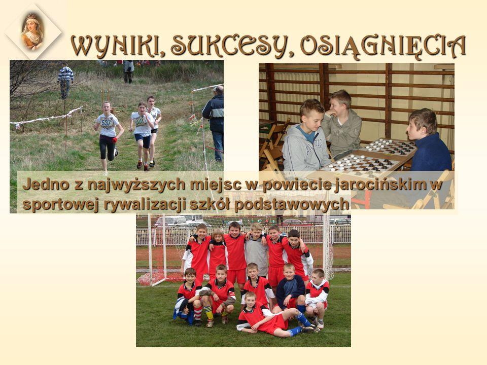 WYNIKI, SUKCESY, OSI Ą GNI Ę CIA Jedno z najwyższych miejsc w powiecie jarocińskim w sportowej rywalizacji szkół podstawowych