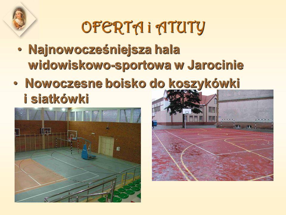 OFERTA i ATUTY Najnowocześniejsza hala widowiskowo-sportowa w JarocinieNajnowocześniejsza hala widowiskowo-sportowa w Jarocinie Nowoczesne boisko do koszykówki i siatkówki Nowoczesne boisko do koszykówki i siatkówki