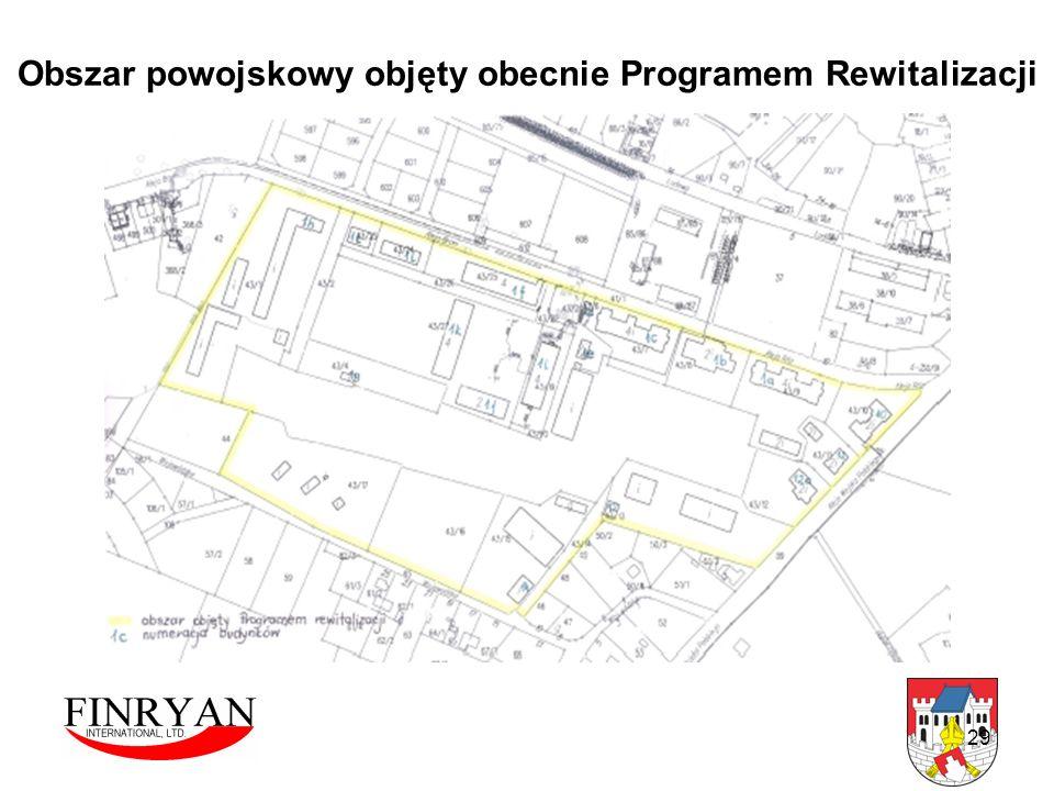 29 Obszar powojskowy objęty obecnie Programem Rewitalizacji