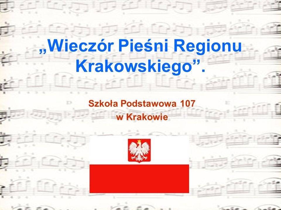 Wieczór Pieśni Regionu Krakowskiego. Szkoła Podstawowa 107 w Krakowie