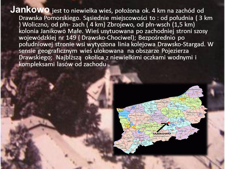 Jankowo jest to niewielka wieś, położona ok. 4 km na zachód od Drawska Pomorskiego. Sąsiednie miejscowości to : od południa ( 3 km ) Woliczno, od płn-